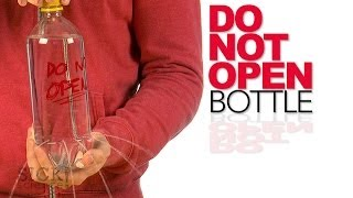 Do Not Open Bottle - Sick Science! #184