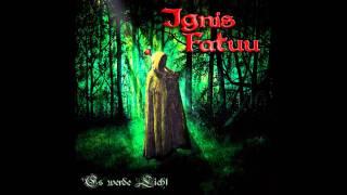 Ignis Fatuu - Spielmann
