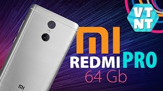 xIAOMI REDMI PRO Знакомство с 64Gb Новинкой