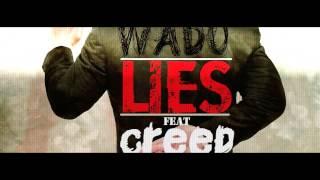 Wadu Ft. Creep & Many Facez - Lies [Prod. By @KeraBeatz]