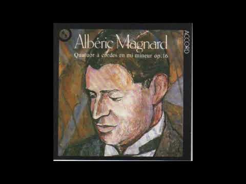 Magnard — Quatuor à cordes en Mi mineur, op. 16. [2] : Sérénade