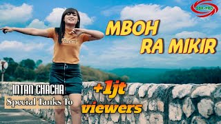 Download Mp3 Mboh Ra Mikir - Intan Cha Cha   Full Hd