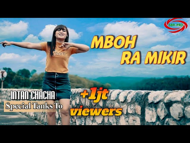 MBOH RA MIKIR - INTAN CHA CHA ( FULL HD )