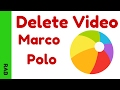 How to Delete a Marco Polo Video - Marco Polo App