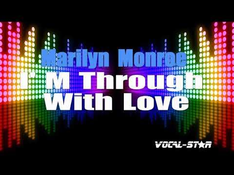 Marilyn Monroe - I'm Through With Love (Karaoke Version) With Lyrics HD Vocal-Star Karaoke