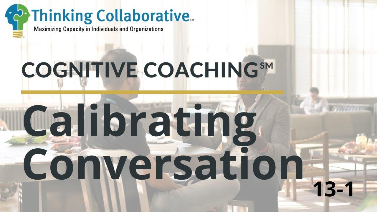 13-1 Calibrating Conversation