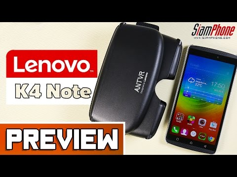 [Preview] : Lenovo K4 note  by SiamPhone