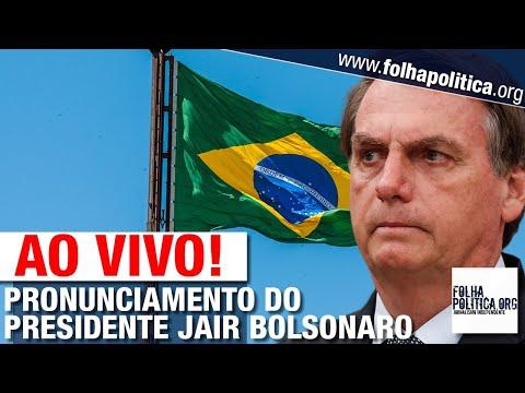 AO VIVO: PRESIDENTE BOLSONARO FAZ PRONUNCIAMENTO APÓS MANIFESTAÇÃO EM BRASÍLIA