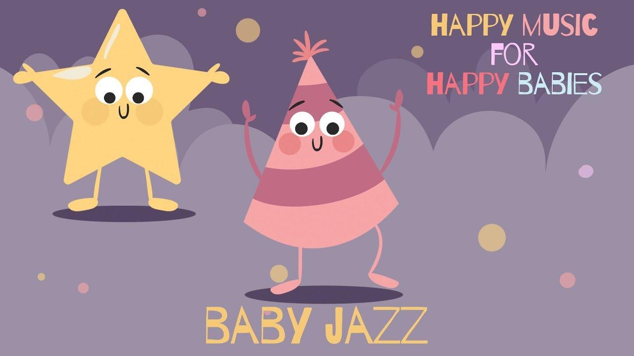 Happy Instrumental Jazz for Kids in the Classroom - Baby Jazz - Happy Music  for Happy Babies -
