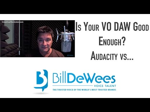Is Your VO DAW Good Enough?  Audacity vs . . .