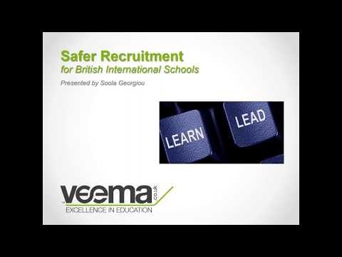 Safeguarding: Safer Recruitment For British International Schools