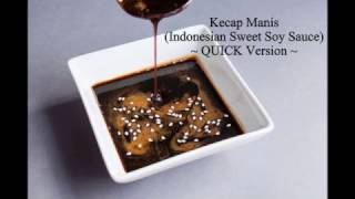 How To Make Kecap Manis (Indonesian Sweet Soy Sauce) - Quick Version