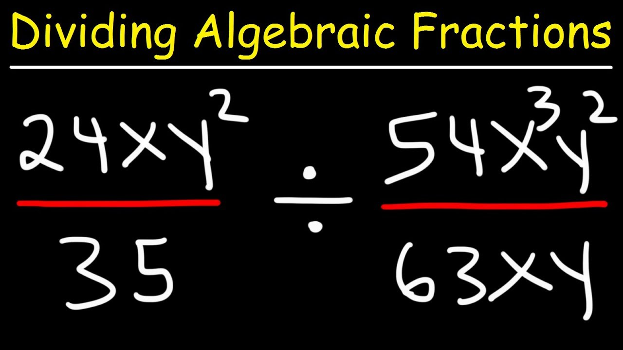 Dividing Algebraic Fractions With Variables And Exponents