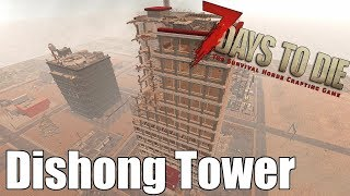 7 Days to Die - Dishong Tower - All Parkour - No Block Breaking/Building