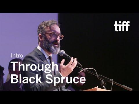 THROUGH BLACK SPRUCE Cast and Crew Intro | TIFF 2018