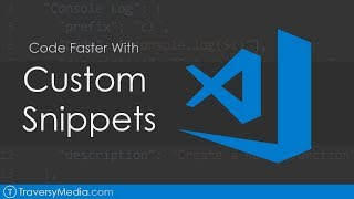 Code Faster With Custom VS Code Snippets