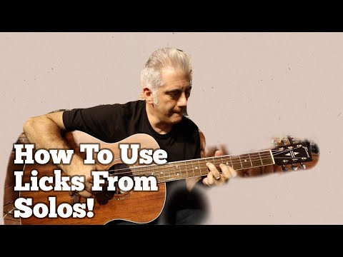 Using Licks From SOLOS | Make Them YOUR Own