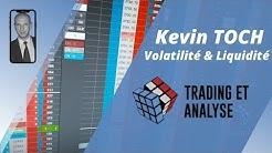 Trading au Carnet en Basse et Haute Volatilité avec Kevin TOCH