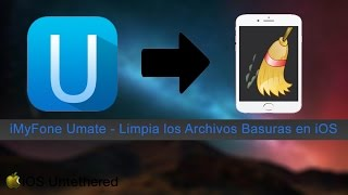 [Tutorial iDevice] Limpieza Máxima en tu iDevice iOS (sin JailBreak) [iMyFone Umate]