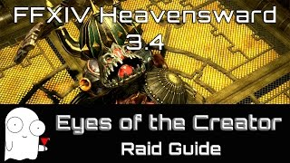 eyes of the creator normal guide a9 ffxiv heavensward