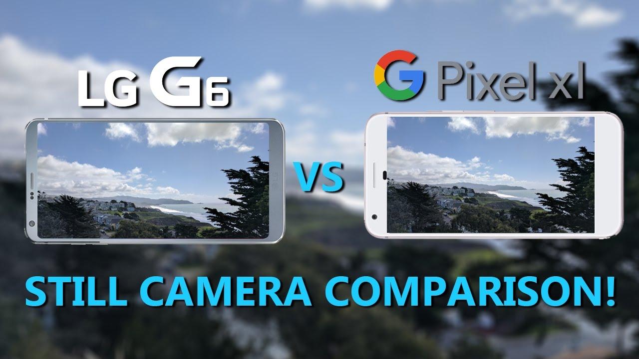 LG G6 vs. Pixel XL STILL Camera Comparison! - YouTube