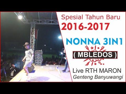 NONNA 3IN1 - BLEDOS (Spesial Malam Tahun Baru 2016 - 2017 )