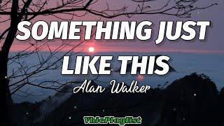 Download Alan Walker - Something Just Like This (Lyrics)🎶