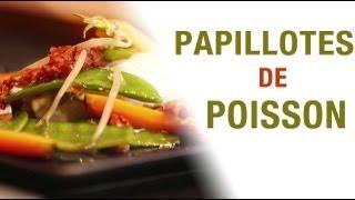100% recettes - Papillotes de Poisson