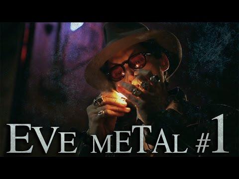 EVE METAL Ep. #1 : Lo scambio apache