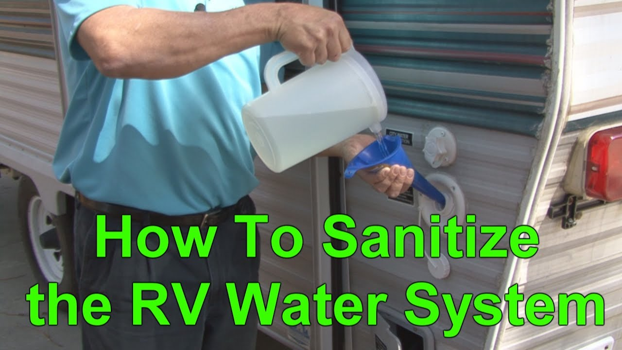 How To Sanitize The Rv Water System Using Regular