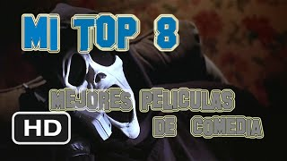 Top 8 Mejores Peliculas de comedia actuales (Con trailers) (Español)