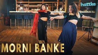Morni Banke | Bollywood Dance Cover | Couple Dance Choreography | Hattke
