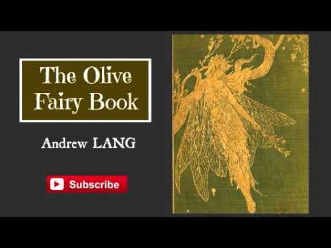 The Olive Fairy Book by Andrew Lang - Audiobook