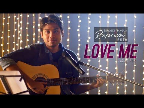 Love Me ( Reprise ) | Kelor Kirti Movie 2016 | Vicky A Khan | Latest Bengali Song