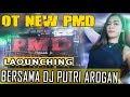 Lounching OT New PMD With DJ Putri Arogan