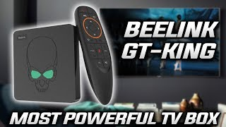 BEELINK GT KING - The Most Powerful Android Box