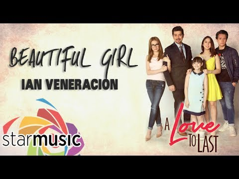 Ian Veneracion  Beautiful Girl  Lyric