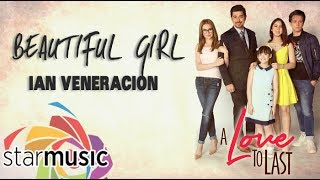Beautiful Girl - Iąn Veneracion (Lyrics)