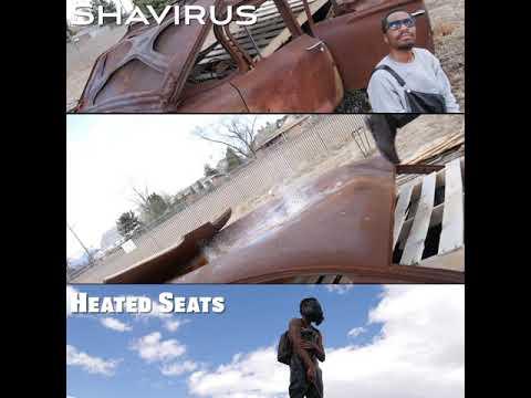 COLORADO ARTIST SHAVIRUS heated seats MUSIC VIDEO COMING SOON GODSOULJAH99