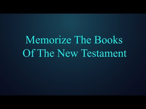 Memorize books of the New Testament (funny song)