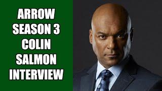 Arrow Walter Steele Interview - Colin Salmon