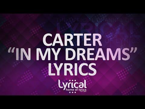 CaRter - In My Dreams Lyrics