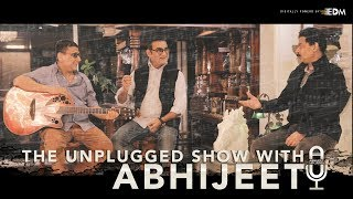 The Unplugged Show with Abhijeet | Abhijeet Unplugged | Anand-Milind | Ep 01