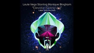 Louie Vega Starring Monique Bingham - Elevator (Going Up) [Louie Vega Long Album Mix]