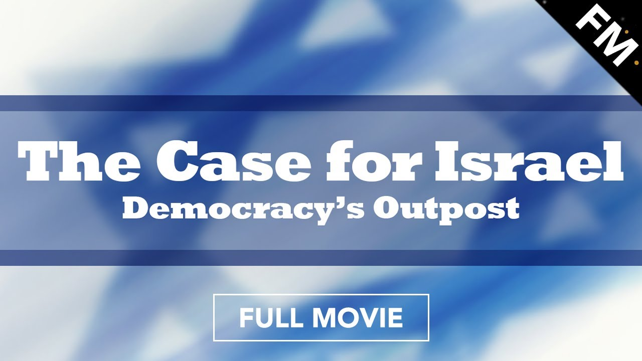 Download The Case for Israel - Democracy's Outpost (FULL MOVIE)