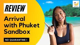 REVIEW: Travel to Thailand Without Quarantine (Phuket Sandbox )