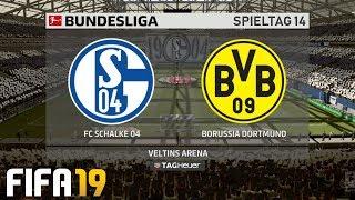 ⚽ FIFA 19 Bundesliga FC Schalke 04 : Borussia Dortmund 🏆 Gameplay Deutsch Livestream