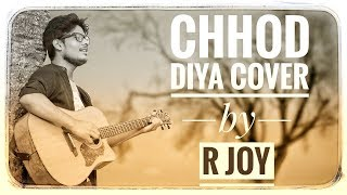 Chhod Diya Woh Raasta Cover by R Joy Mp3 Song Download