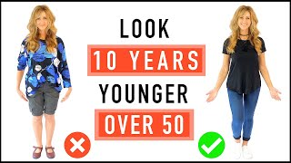 How To Look 10 Years Younger | Style Tips For Mature Women!