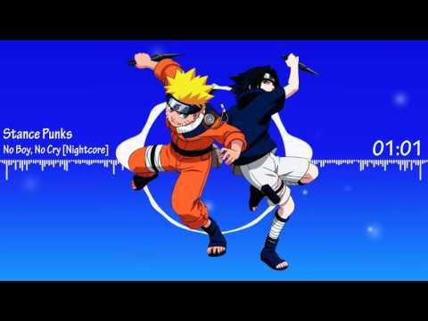 Nightcore - No Boy, No Cry [Naruto OP 6]